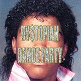 Dystopian Dance Party Podcast: Jheri Curl June 2K18