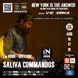 NEW YORK IS THE ANSWER - EPISODE 20 - GUEST DJ - SALIVA COMMANDOS