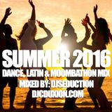 Summer 2016 Dance, Latin & Moombathon Mix
