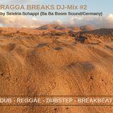 RAGGA BREAKS DJ-Mix #2 by Selekta Schappi (BaBaBoomSound/Germany)