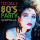 80s Party Non-Stop Hits Megamix - Various Artists DJ Mix Set