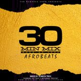 TriXx ThiRTY MinUTe miX SeRiES #2 AFrOBEATs