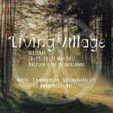 ✿ THE LIVING VILLAGE FESTIVAL 2017 ✿✿ OPENINGS NIGHT ✿✿✿ MIXED BY DJ YARUN DEE