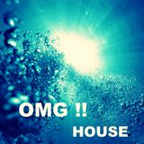 OMG! House June SUMMER SPECIAL MIX 2012