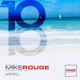 MIKE ROUGE - APRIL 2018