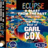 A Blast From The Past (1990-1992) - The Very Best Of Carl Cox Part 1 Live At The Eclipse (Side A)