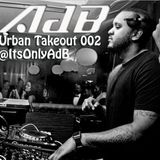 @AdBdeejay  - Urban Takeout 002