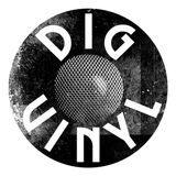 Dig Vinyl Podcast # 1