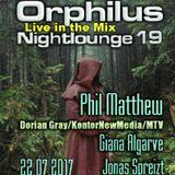 Phil Matthew @ Orphilus Nightlounge #19 (22.07.2017)