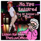 Dr. Ronnie Luv - Ep 127 - 07-21-17