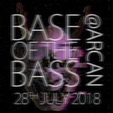 Base of the Bass 20180728 @ARCAN