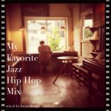 My Favorite Jazz Hip Hop Mix #2