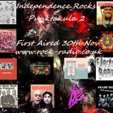 Independence Rocks Punktakula 2 Edition ~ First aired on Rock - Radio UK 30th Nov 2016