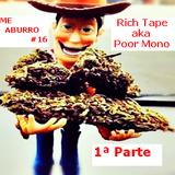 Rich Tape aka Poor Mono - Como fui un Bad Boy, JungleKings left me a joint - Cara A