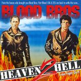 Blood Bros - Heaven 2 Hell