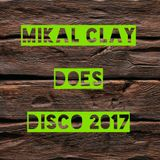 Mikal Clay Does Disco 2017