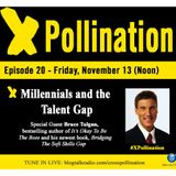 XPollination (Ep. 20) - Millennials and Talent Development