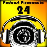 Podcast Psiconauta 24