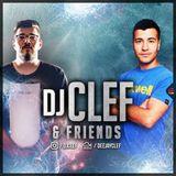 DJ CLEF & Friends Episode 2