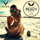 Eivissa Beach Cafe VOL 35 - Compiled & mixed by Aves Volare