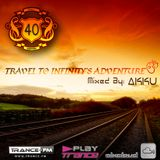 TRAVEL TO INFINITY'S ADVENTURE Episode #40