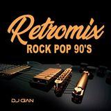 DJ Gian - Retromix Rock Pop 90's (Section The 90's Part 2)