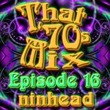 That '70s Mix - Episode 16