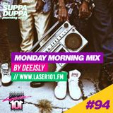 SDMS | DeeJSly Monday Morning Mix - Episode 94 (East Coast Mix)