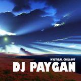 DJ Paygan - Mystical Chillout