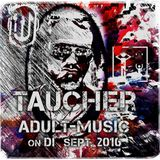 taucher_adult-music_on_di_september_2016