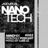 Nano Tech Records Podcast #002 Mixed By Luiz LC 320 Kbps