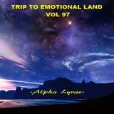 TRIP TO EMOTIONAL LAND VOL 97  - Alpha Lyrae -
