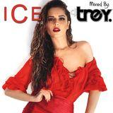 ICE #12 - Mixed By Dj Trey
