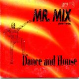 Mr. Mix Dance And House