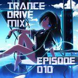 Arcana Entranced Pres.  Trance Drive Mix Ep 010
