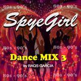 SpyeGirl_DanceMix_Vol.3
