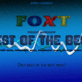 Foxt - Best Of The Best Radioshow Episode 146 (Special Mix: James Zabiela) [01.10.2016]