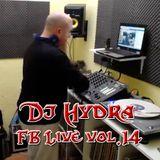 Dj Hydra - Facebook Live Vol.14