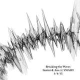 Breaking the Waves (Innini & Ana Sunday Morning)