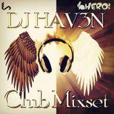 DJ HAV3N - MONSTER MIX