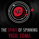 Vigil Coma - The spirit of spinning [001] (Vinyl only mix)