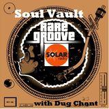 Soul Vault 25/9/19 Midnight to 2am Wednesday on Solar Radio with Dug Chant