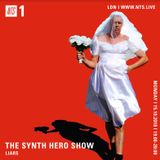 The Synth Hero Show w/ Liars - 15th October 2018