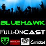 BlueHawk - CloudCast 028 (The Full-On Cast) 13/07/2012