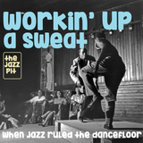 The Jazz Pit Vol.6 : No. 5. Working up a sweat