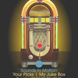 Sounds In Motion //02.04.2015//Your picks. My Juke box
