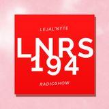 LEJAL'NYTE radioshow LNRS194x4 26.07.2019 @ SUB FM