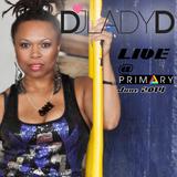 DJ Lady D Live @ Primary