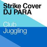Dj Para: Club Juggling