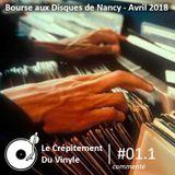Le Crépitement Du Vinyle #01.1 (commenté) - Episode spécial Bourse aux Disques de Nancy Avril 2018